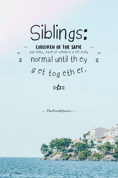 37 Beautiful Brother Sister Quotes – Siblings Quotes   Quotes & Thoughts Nephew Quotes, Little Boy Quotes, Brother Birthday Quotes, Sister Quotes Funny, Brother Sister Quotes, Cousin Quotes, Love Quotes For Him, Funny Sister, Sibling Quotes
