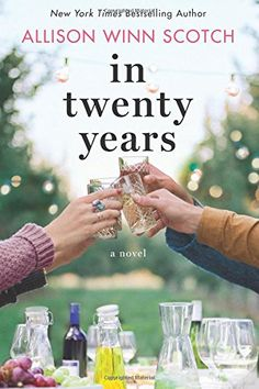 In Twenty Years: A Novel by Allison Winn Scotch http://www.amazon.com/dp/1503935248/ref=cm_sw_r_pi_dp_bDmjxb1F02J7A