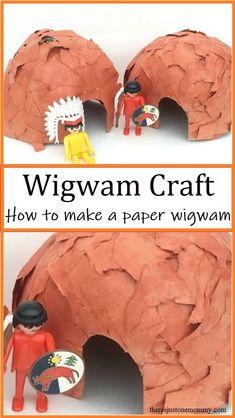 How to Make a Wigwam Model