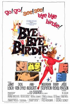 Bye Bye Birdie is a 1963 musical comedy film from Columbia Pictures.It is a film adaptation of the stage production of the same name. The screenplay was written by Michael Stewart and Irving Brecher, with music by Charles Strouse and lyrics by Lee Adams. Classic Movie Posters, Original Movie Posters, Classic Movies, Classic Tv, Old Movies, Vintage Movies, Great Movies, Movies 2014, Vintage Music