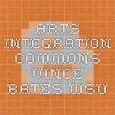 Arts Integration Commons-Vince Bates-WSU