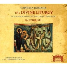 Divine Liturgy in English in Byzantine Chant