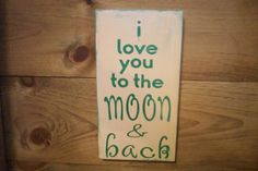 I love you to the moon and backRustic by ChantelMartinDesigns