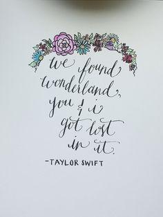 "Taylor Swift ""Wonderland"" Lyrics Quote Handwritten Calligraphy Print"