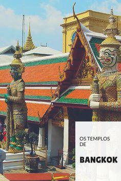 Listamos 6 dos principais templos em Bangkok, de acordo com relevância, beleza e importância cultural.