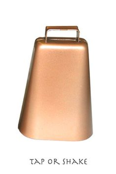 The all time best instrument ever, a Cow Bell :)