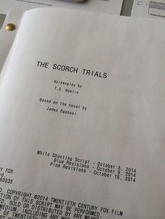 The scorch trials script.I'm so excited I can't wait to see it in theaters !!!