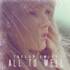 Taylor Swift - All Too Well by AndrewFTW, via Flickr
