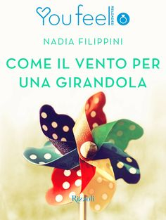 Segnalazione - COME IL VENTO PER UNA GIRANDOLA di Nadia Filippini http://lindabertasi.blogspot.it/2016/11/segnalazione-come-il-vento-per-una.html