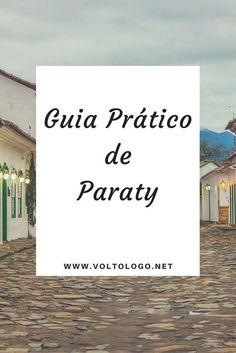 Guia prático (e completo) de Paraty:
