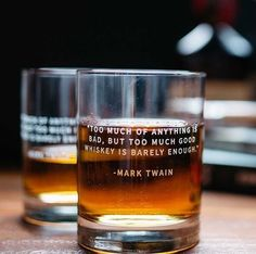 """Guy Gift: Whiskey Glasses, """"Too much of anything is bad, but too much good whiskey is barely enough. Good Whiskey, Cigars And Whiskey, Whiskey Glasses, Whiskey Drinks, Bourbon Cocktails, Irish Whiskey, Bourbon Whiskey, Cocktail Drinks, Huckleberry Finn"""