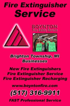 Fire Extinguisher Service Brighton Township, MI (517) 316-9911 We're Boynton Fire Safety Service. Call Today and Discover the Complete Source for all Your Fire Protection!