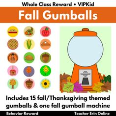 Gumball Machine Reward FALL THEMED   Bubble Gum   Whole Class, Student, VIPKid Class Incentives, Student Rewards, Behavior Rewards, Classroom Rewards, Gumball Image, Whole Class Rewards, Reward Ideas, Bubble Gum Machine, Reward System