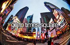 go to times square #bucketlist