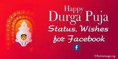 Durga Puja Facebook Status, Durga Puja Wishes for Facebook, Happy Durga Puja Facebook Messages, Whatsapp Status Navratri Pictures, Navratri Images, Happy Durga Puja, Durga Maa, Navratri Messages, Happy Navratri Wishes, For Facebook, First Love