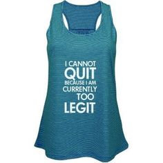 Too Legit Cute & Funny  Workout Tank - my new fitness / running motivation! I can't get enough of this quote. You can get it on Customized Girl via WhatMommyDoes.