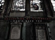Bullet For My Valentine  Dont Need You Download Free