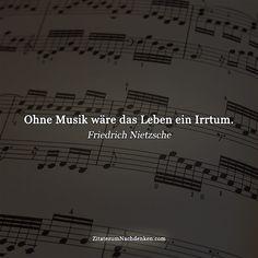 #nietzsche #zitate. ohne Musik wäre das Leben ein Irrtum