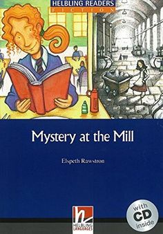 Mystery at the Mill (Helbling Readers) by Elspeth Rawstron https://www.amazon.co.uk/dp/3852724708/ref=cm_sw_r_pi_dp_pPzrxbKG3JVE3