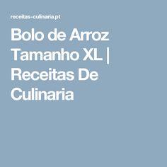 Bolo de Arroz Tamanho XL    Receitas De Culinaria