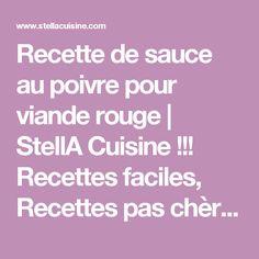 Recette de sauce au poivre pour viande rouge | StellA Cuisine !!! Recettes faciles, Recettes pas chères, Recettes rapides