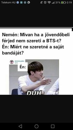 Bts Memes, Funny Memes, Good Jokes, Haha, Have Fun, Comedy, Korea, Khal Drogo, Hungary