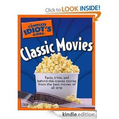 Amazon.com: The Complete Idiot's Guide to Classic Movies eBook: Lee Pfeiffer: Books