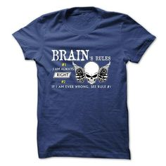 Sure BRAIN Always Right T Shirts, Hoodies. Get it here ==► https://www.sunfrog.com/Names/Sure-BRAIN-Always-Right-1C.html?57074 $22
