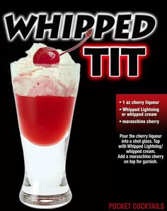 A simpler variation of the Angel's Tit Shot replacing the white creme de cacao half and half layers with a whipped cream top. Fyi Whipped Lighting is an alcohol infused whipped cream. Halloween Drinks, Christmas Drinks, Holiday Drinks, Summer Drinks, Refreshing Drinks, Mixed Drinks Alcohol, Alcohol Drink Recipes, Alcohol Shots, Liquor Drinks