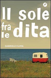 """""""Il sole fra le dita"""" Gabriele Clima (San Paolo)"""
