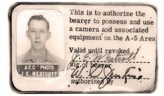The Manhattan Project - Ed Westcott's Camera and Entry Pass, 1940s - Extraordinary Photos of Everyday Life in Oak Ridge, the Secret City