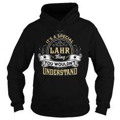 LAHR LAHRYEAR LAHRBIRTHDAY LAHRHOODIE LAHRNAME LAHRHOODIES  TSHIRT FOR YOU