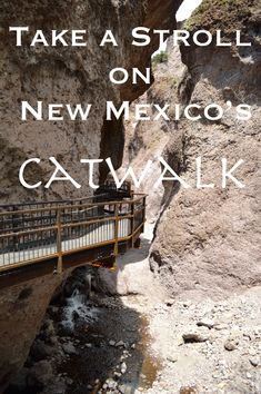 Visit the Catwalk in Southern New Mexico - Traveling GypsyRN New Mexico Vacation, New Mexico Road Trip, Travel New Mexico, Tennessee Vacation, New Mexico Camping, Mexico Trips, Mexico Destinations, Vacation Destinations, Vacations