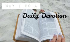Why I do A Daily Devotion Every day I have a quiet time with God. It is my time with God to show Him that He is first in my life. If you follow me on Snapchat or Instagram, you have probably seen me post photos of what I am studying or learning about. I love diving into God's word and seeing what He will teach me. Here...  Read More at http://www.chelseacrockett.com/wp/theword/why-i-do-a-daily-devotion/.  Tags: #TheWORD, #Faith, #FaithTalk, #LifeAdvice, #LifeTips, #Rel