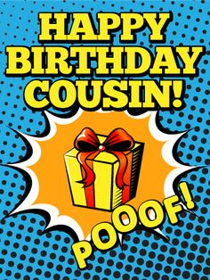 POOOF! Happy Birthday Card for Cousin: This comic-inspired birthday card will have your cousin feeling like a true super hero as they celebrate another year! Bright, poppy colors and a single gift at the center sets a fun, festive one, sure to make this year's party the best one yet! This birthday card is great for anyone and any age.