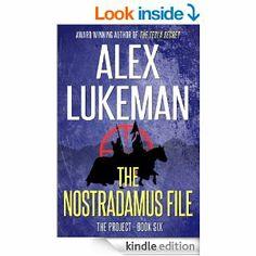 Amazon.com: The Nostradamus File (The Project) eBook: Alex Lukeman: Kindle Store