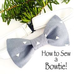 how to sew a bowtie with an adjustable strap