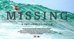 MISSING - A Taylor Steel Film  http://www.boardaction.eu/missing-a-taylor-steel-film/