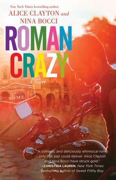 Roman Crazy by Alice Clayton and Nina Bocci