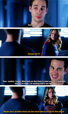 """""""Maybe don't let Winn teach you too much about women on this planet"""" - Kara and Mon-El #Supergirl"""