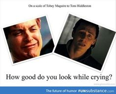 Poor Tobey lol. I don't think Tom has looked bad a day in his life. Previous poster: On a scale of Tobey Maguire to Tom Hiddleston