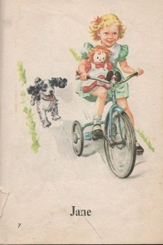 Jane from Dick & Jane reader. See Jane. See Spot. See spot run. This is how I learned to read!