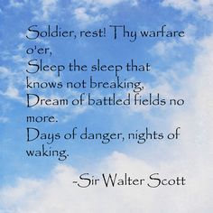 Memorial Day - Tribute Poem by Sir Walter Scott Happy Memorial Day Quotes, Memorial Day Thank You, Be Of Good Courage, Army Quotes, Thank You Quotes, Support Our Troops, Memories Quotes, Day Wishes, Words To Describe