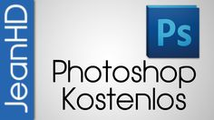 Photoshop Kostenlos Legal downloaden
