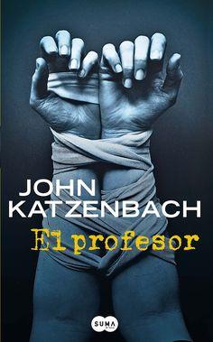 =^..^= Libros con Huella =^..^=: [Reseña] El profesor - John Katzenbach