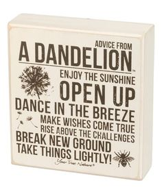 Another great find on #zulily! 'Advice From A Dandelion' Block Sign #zulilyfinds
