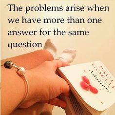 Os problemas ocorrem quando temos mais de uma resposta para a mesma pergunta