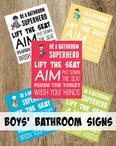 FREE bathroom signs for boys! Be a bathroom superhero: lift the seat, aim, put down the seat, flush and wash your hands.