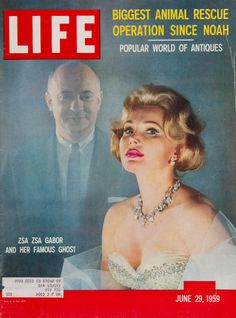 """Life Magazine cover, """"Zsa Zsa Gabor and her famous ghost"""", June 29, 1959"""