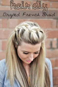 Draped French Braid Hair Tutorial. All of her tutorials look so cool! #braid #hairstyle #diy #tutorial #gmichaelsalon #indysalon #indianapolissalon @Leigh Correia